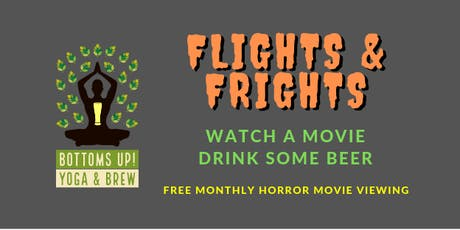 Flights & Frights (Horror Movie Night) - [Bottoms Up! Yoga & Brew] tickets