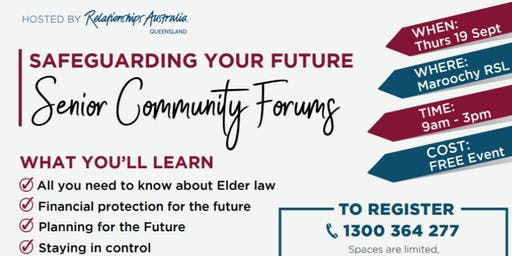 Senior Community Forum. Safeguarding your Future