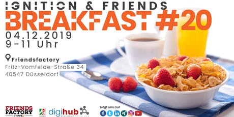 Ignition & Friends Breakfast #20 tickets
