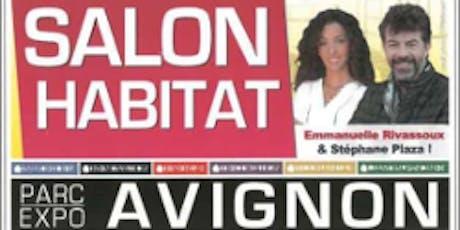 Le salon de l'Habitat d'Avignon billets