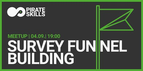 Survey Funnel Building   Meetup Tickets