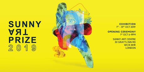Opening Ceremony - Sunny Art Prize 2019 tickets