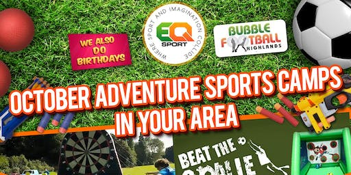 INVERNESS OCTOBER HOLIDAY ADVENTURE SPORTS CAMP HALF DAY TICKETS 14TH OF OCTOBER-18TH OF OCTOBER