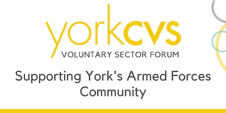 Voluntary Sector Forum - Supporting York's Armed Forces Community tickets