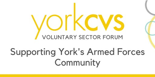 Voluntary Sector Forum - Supporting York's Armed Forces Community