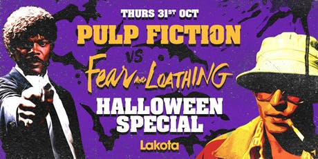 Pulp Fiction vs. Fear & Loathing: Halloween Special tickets