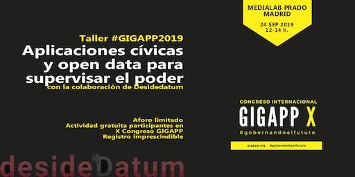 Taller #GIGAPP2019: Aplicaciones cívicas y open data para supervisar el poder