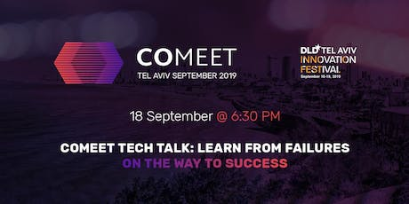 #CoMeet Tech Talk: Learn from Failures on the way to Success! tickets