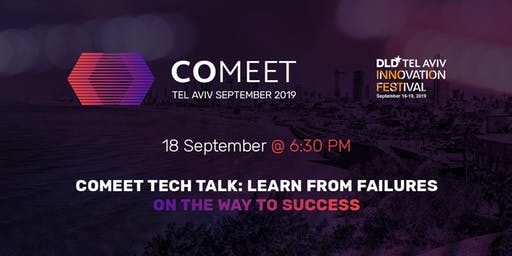 #CoMeet Tech Talk: Learn from Failures on the way to Success!