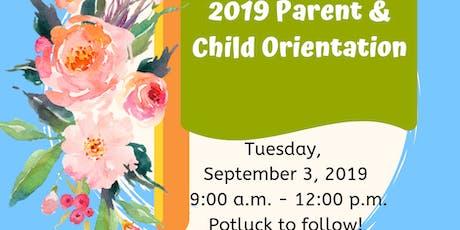 2019 Parent and Child Orientation tickets