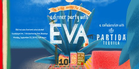 A Dinner Party with EVA tickets