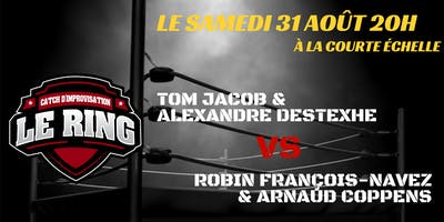 Le Ring : premier Catch d'Improvisation