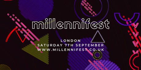MILLENNIFEST London tickets