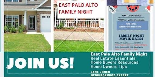 EAST PALO ALTO FAMILY NIGHT - REAL ESTATE ESSENTIALS