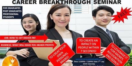 Career Breakthrough Seminar 1 tickets