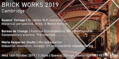 Brick Works 2019, Cambridge