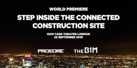 Step Inside the Connected Construction Site - World Premiere tickets
