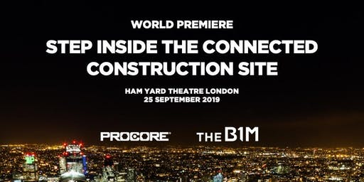 Step Inside the Connected Construction Site - World Premiere