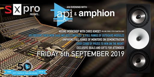 SX Pro presents... an evening with API and Amphion