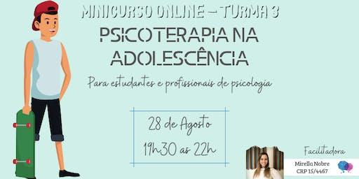 Minicurso Online: Psicoterapia na adolescência - Turma 3