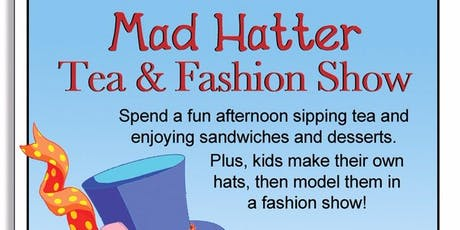 Mad Hatter Tea and Fashion Show tickets