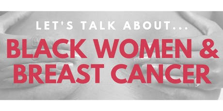 Let's Talk About... Black Women and Breast Cancer tickets