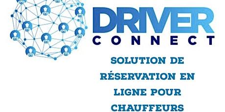 Atelier Driver Connect Developpement Flotte Chauffeur VTC  billets