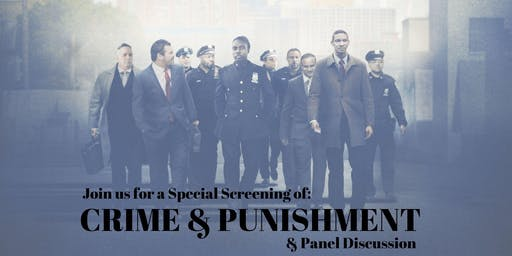 Special Screening of Crime & Punishment and Courageous Panel Discussion