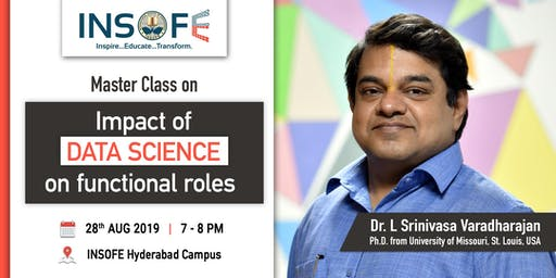 Impact of Data Science on Functional Roles by Dr. Varadharajan, Phd - Univ. of Missouri