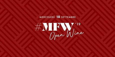 Milan Fashion Week - Open Wine biglietti