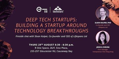 Deep Tech Startups: Building A Startup Around Technology Breakthroughs tickets