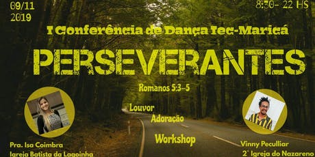 Perseverantes - Iª Conferência de Dança IEC Maricá ingressos