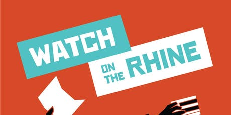 WATCH ON THE RHINE, by Lillian Hellman tickets