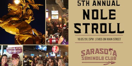5th Annual SRQ Nole Stroll tickets