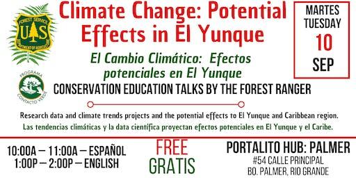 El Cambio Climático:  Efectos potenciales en El Yunque