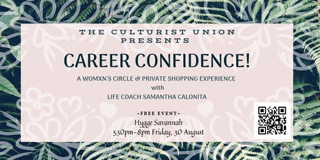 The Culturist Union Presents: A Womxn's Circle on Career Confidence tickets