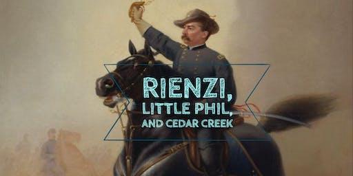 Rienzi, Little Phil and Cedar Creek