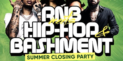 RnB Meets Hip-Hop & Bashment Summer Closing Party