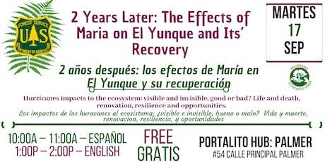 2 años después: los efectos de María en El Yunque  y su recuperación tickets