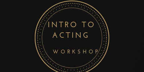 INTRO TO ACTING tickets