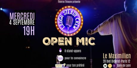 Laugh Steady Crew- Open Mic billets