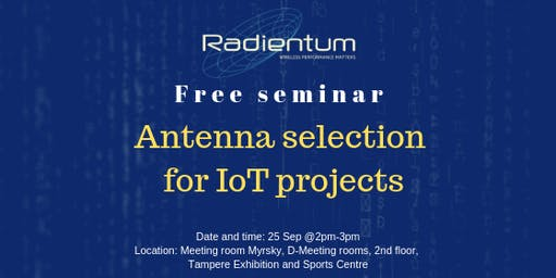 Free Seminar - Antenna Selection for IoT projects
