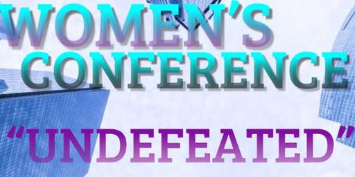 """Women's Conference """"UNDEFEATED"""""""