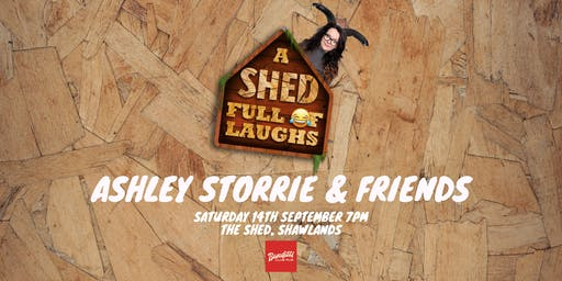 Banditti Presents: A Shed Full Of Laughs with Ashley Storrie & Friends!