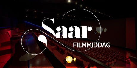 Saar filmmiddag Pathé Selected tickets