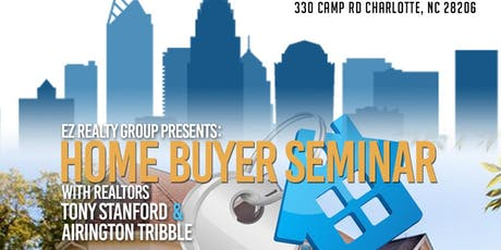 Homebuyer's Seminar presented by EZ Realty Group tickets