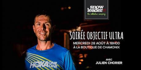 Soirée Objectif Ultra avec Julien Chorier billets