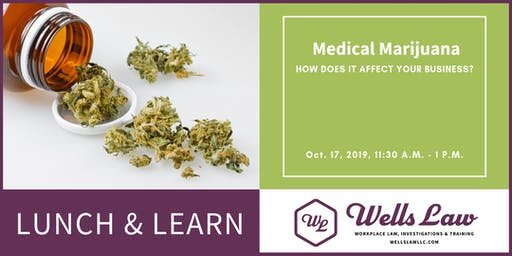 HR LUNCH & LEARN: Medical Marijuana 101 for Employers