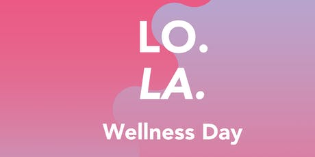 LO.LA. Wellness Day  tickets