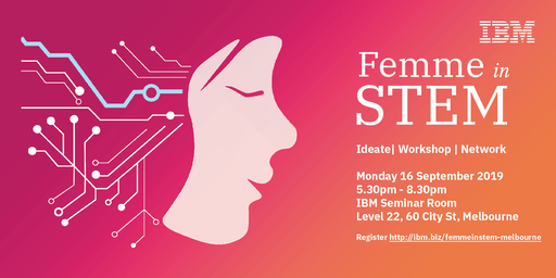 IBM Femme in STEM Evening Melbourne - September 2019